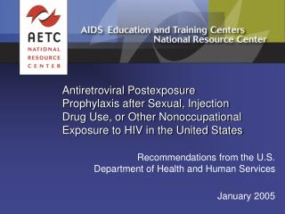 Recommendations from the U.S. Department of Health and Human Services January 2005