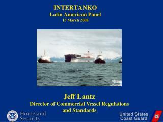 INTERTANKO  Latin American Panel 13 March 2008