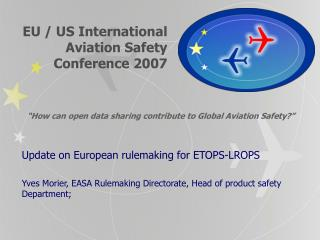 EU / US International  Aviation Safety  Conference 2007