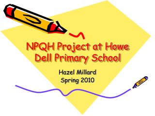 NPQH Project at Howe Dell Primary School
