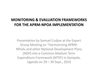 MONITORING & EVALUATION FRAMEWORKS FOR THE APRM-NPOA IMPLEMENTATION