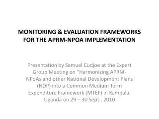 MONITORING & EVALUATION FRAMEWORKS FOR THE APRM-NPOA IMPLEMENTATION