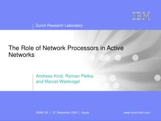 The Role of Network Processors in Active Networks