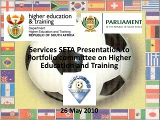 Services SETA Presentation to Portfolio committee on Higher Education and Training