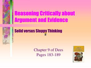 Reasoning Critically about Argument and Evidence