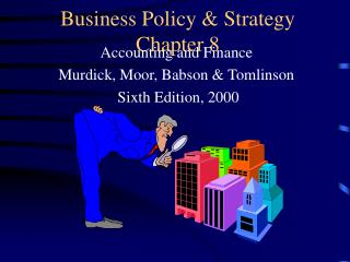 Business Policy & Strategy Chapter 8