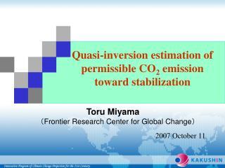 Quasi-inversion estimation of  permissible CO 2  emission  toward s tabilization