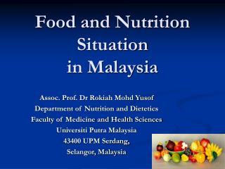 Food and Nutrition Situation  in Malaysia