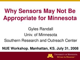Why Sensors May Not Be Appropriate for Minnesota