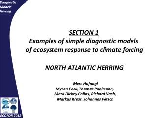 SECTION 1 Examples of simple diagnostic models  of ecosystem response to climate forcing