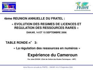 4ème REUNION ANNUELLE DU FRATEL :