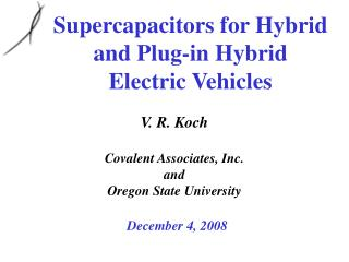 Supercapacitors for Hybrid and Plug-in Hybrid Electric Vehicles