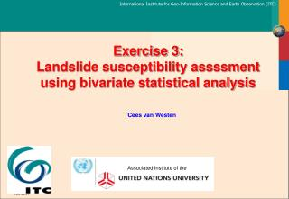 Exercise 3: Landslide susceptibility assssment using bivariate statistical analysis