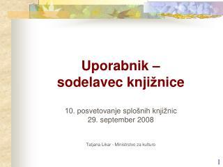 Iz v izij  slovenskih splo�nih knji�nic: