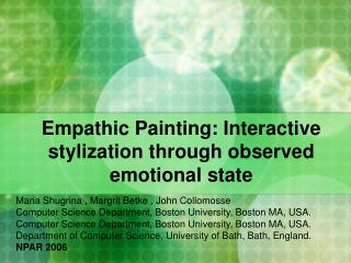 Empathic Painting: Interactive stylization through observed emotional state