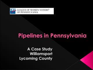Pipelines in Pennsylvania