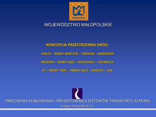 PRACOWNIA PLANOWANIA I PROJEKTOWANIA SYSTEMÓW TRANSPORTU ALTRANS Kraków, 9 listopada 2012 r.