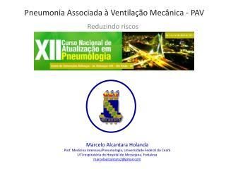 Pneumonia Associada à Ventilação Mecânica - PAV