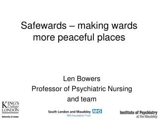 Safewards – making wards more peaceful places