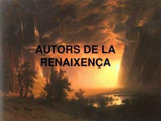 AUTORS DE LA RENAIXENÇA