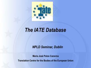 The IATE Database