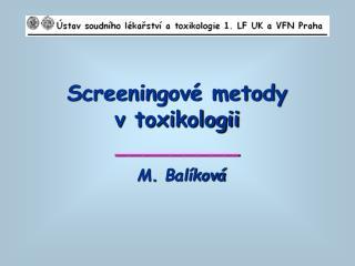 Screeningové metody  v toxikologii _________