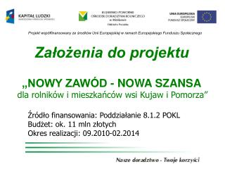 """Założenia do projektu  """"NOWY ZAWÓD - NOWA SZANSA"""