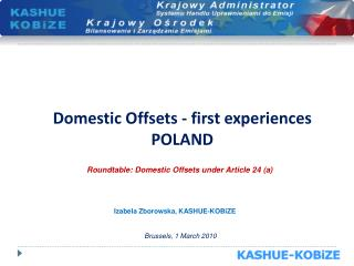 Domestic Offsets - first experiences POLAND