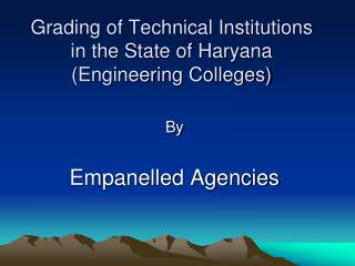 Grading of Technical Institutions in the State of Haryana (Engineering Colleges)