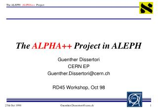 The  ALPHA++  Project in ALEPH