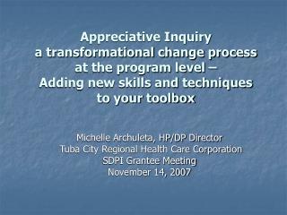 Michelle Archuleta, HP/DP Director  Tuba City Regional Health Care Corporation