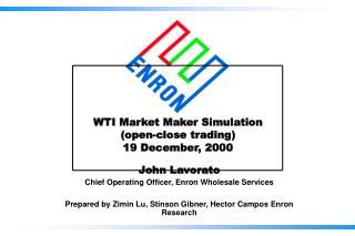 WTI Market Maker Simulation (open-close trading) 19 December, 2000