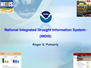 National Integrated Drought Information System: (NIDIS)