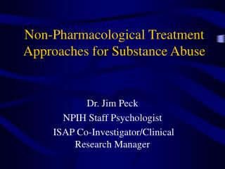 Non-Pharmacological Treatment Approaches for Substance Abuse