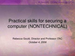 Practical skills for securing a computer (NONTECHNICAL)