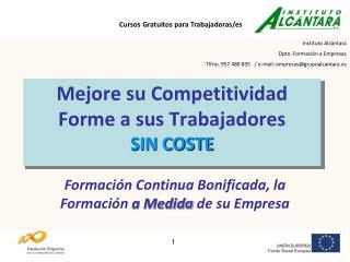 Mejore su Competitividad Forme a sus Trabajadores  SIN COSTE