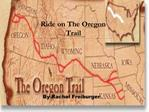 Ride on The Oregon Trail