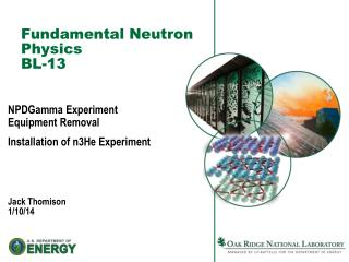 Fundamental Neutron Physics  BL-13