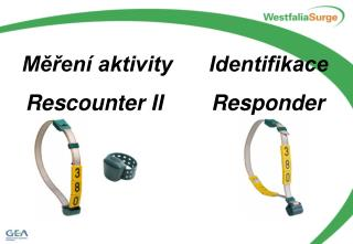 Měření aktivity      Identifikace Rescounter II        Responder