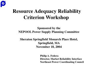 Resource Adequacy Reliability Criterion Workshop