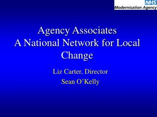 Agency Associates A National Network for Local Change