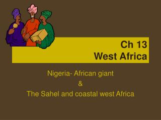 Ch 13 West Africa