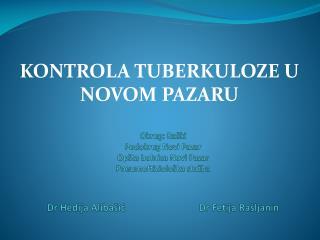 KONTROLA TUBERKULOZE U NOVOM PAZARU