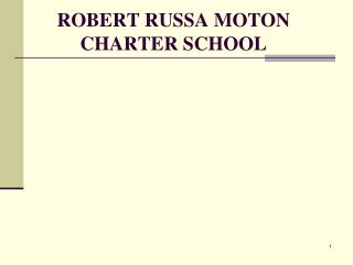 Robert  russa moton  charter school