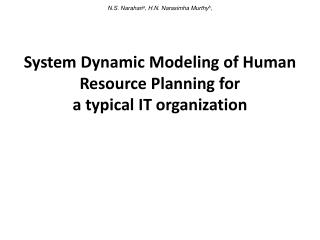 System Dynamic Modeling of Human Resource Planning for  a typical IT organization