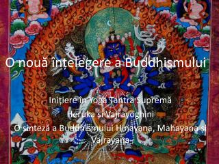 O nouă înțelegere a Buddhismului