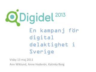 Visby 13  maj  2011 Ann Wiklund, Anne Hederén, Katinka Borg