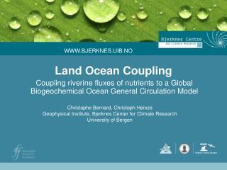 Land Ocean Coupling