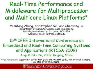Real-Time Performance and Middleware for Multiprocessor and Multicore Linux Platforms*