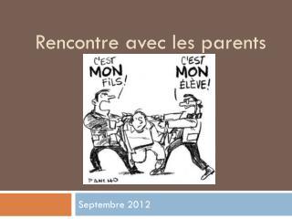 Rencontre avec les parents